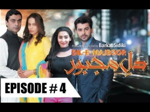 DIL-E-MAJBOOR – EP # 4 – 24TH JANUARY 2017