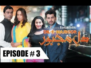 DIL-E-MAJBOOR – EPISODE # 3 – 16th January 2017
