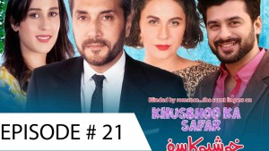 Khushboo ka Safar – Ep # 21 – 11th January 2016