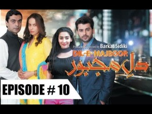 Dil-e-Majboor – Ep 10 – 6th March 2017