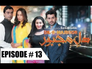 DIL-e-MAJBOOR – EP # 13 – 27TH MARCH 2017
